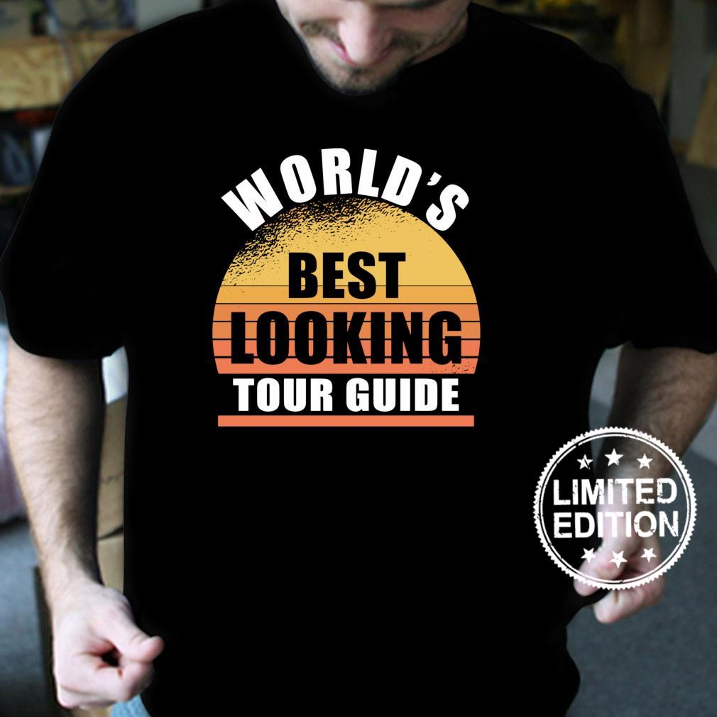 Funny Tour Guide best looking travel sarcasm Shirt