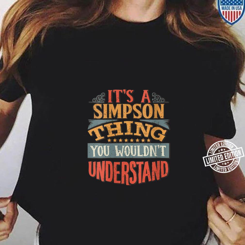 Womens It's A Simpson Thing You Wouldn't Understand Shirt ladies tee