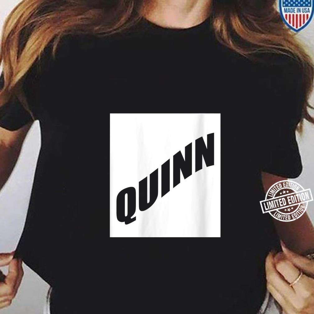 Womens Quinn Girlfriend Valentine Daughter Wife First Name Family Shirt ladies tee