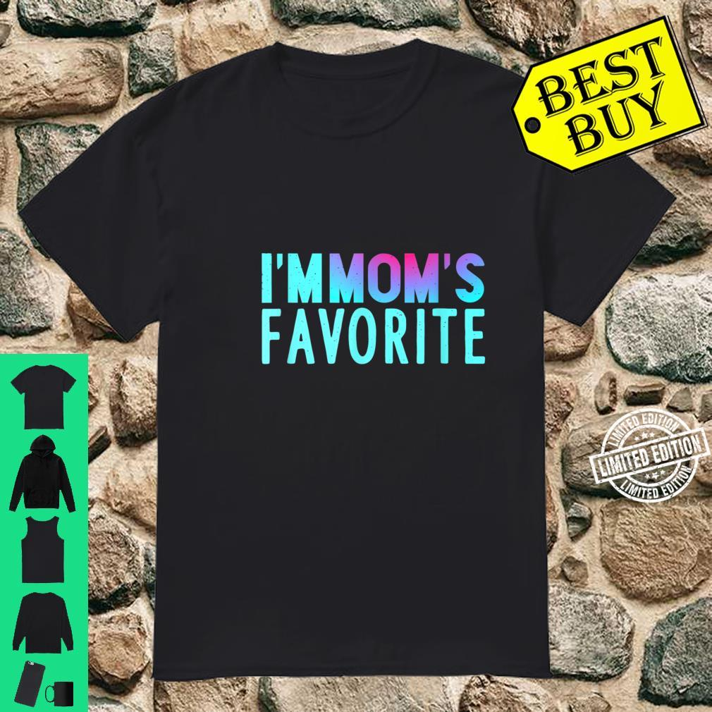 Funny I'm Mom's Favorite Great Shirt